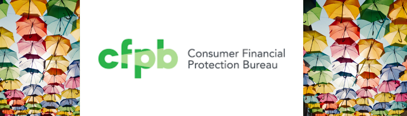 What Is the Consumer Financial Protection Bureau?
